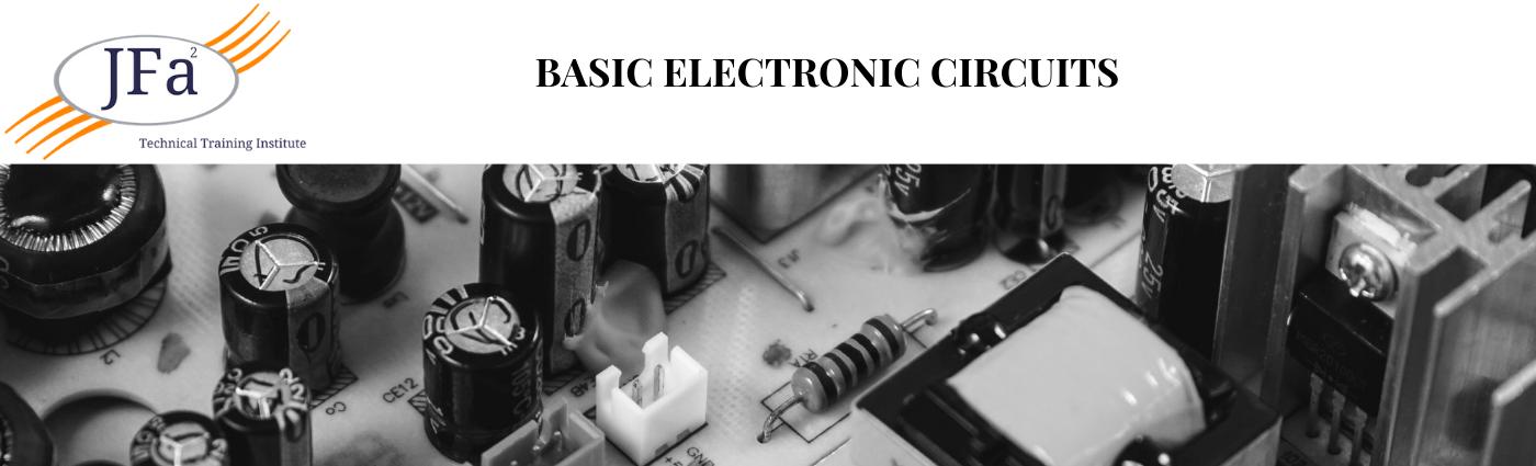 Basic Electronic Circuits - JFA2Training